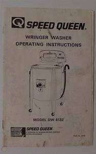 Speed Queen Wringer Washer Instructions Model Dw 6132