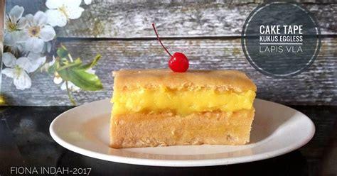 Dinikmati saat dingin bikin hati ikutan adem. Cake Tape Kukus Eggless Lapis Vla | Resep | Resep, Resep ...