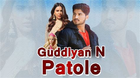 guddiyan patole   punjabi film  sonam bajwa  gurnam