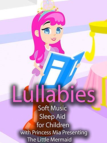 lullabies soft for children with princess 617   51tc BjuCL. SX940