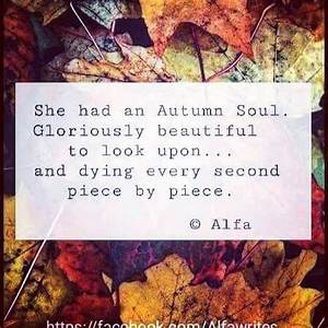 She had an Autu... Autumn And Death Quotes