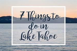 7 Things to do in Lake Tahoe