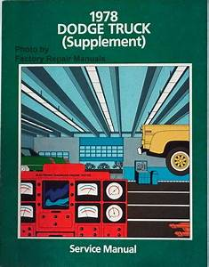 1978 Dodge Pickup Truck Factory Service Manual Supplement