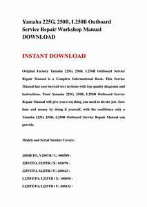 Yamaha 225g  250b  L250b Outboard Service Repair Workshop Manual Download By Hsgefsebb