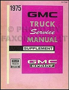 1973 Gmc Sprint Repair Shop Manual Original