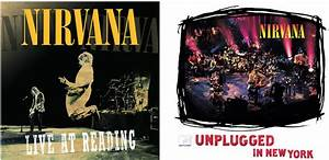 Nirvana: MTV Unplugged in New York + Nirvana: Live at ...