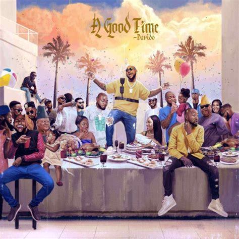 davido  good time album  notjustok