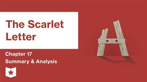 scarlet letter chapter summary the scarlet letter chapter 17 summary and analysis 24739 | maxresdefault