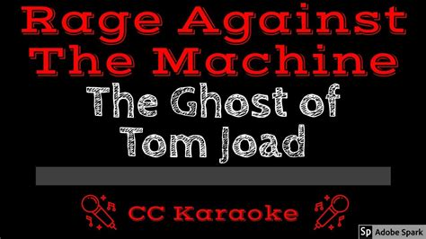 Rage Against The Machine • The Ghost of Tom Joad (CC ...