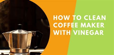 Depending on how often you clean your coffee maker, you might mix a more or less potent solution. How To Clean Coffee Maker With Vinegar - Moomez