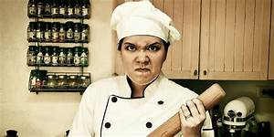 6 Easy Ways to Annoy a Chef in the Kitchen   HuffPost  Angry