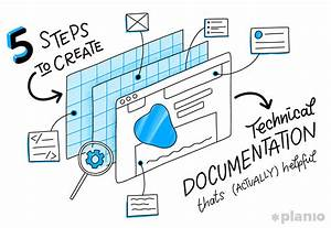 5 Steps To Create Technical Documentation That U2019s  Actually