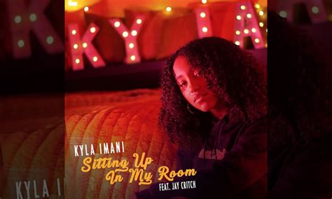 Kyla Imani Taps Jay Critch For New Single, 'sitting Up In