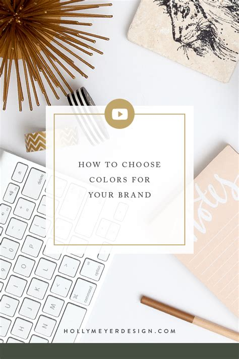 How To Choose Colors For Your Brand — Holly Meyer Design