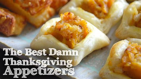 10 best thanksgiving appetizers easy thanksgiving apps
