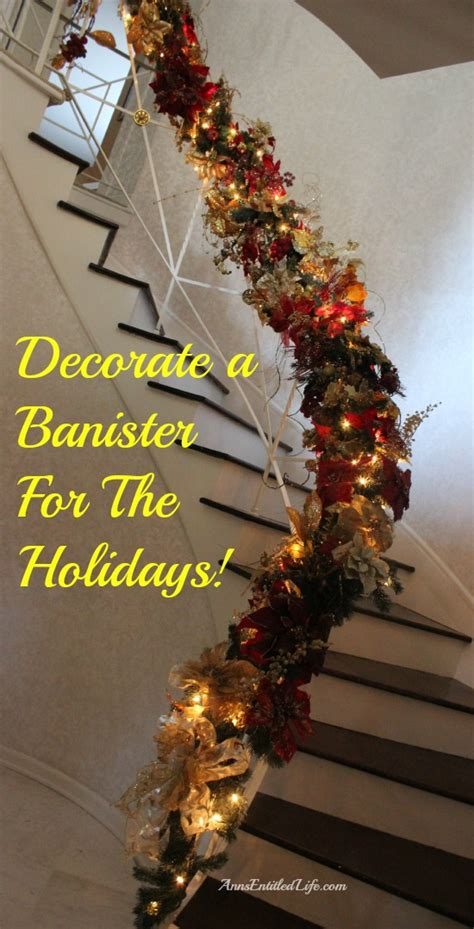 Banister Decorations by Decorating A Banister For The Holidays