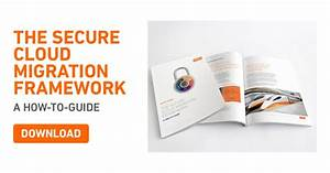 How To Guide  The Secure Cloud Migration Framework