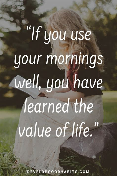 73 Thoughtful Morning Quotes To Start The Day The Morning Email To A Friend Impremedia Net