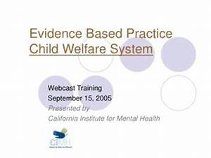 PPT - Clinical Supervision in Child Welfare Practice ...