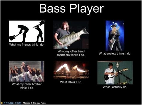 Bass Player Meme - i actually do propose open mindedness b by eric ludy like success