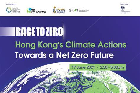 Race-to-Zero: Hong Kong's Climate Actions Towards a Net ...