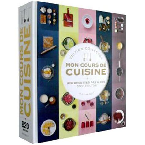 livre mon cours de cuisine mon cours de cuisine edition collector broché