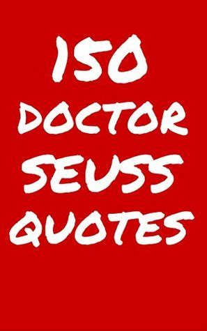 dr seuss quotes interesting funny  thoughtful