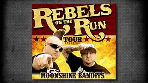 "Moonshine Bandits Announce ""The Rebels On The Run"" Tour ..."