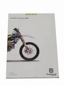 2016 Husqvarna Husky Fc250 Fc 250 Oem Owners Manual Guide