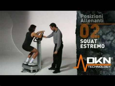 pedana vibrante dkn squat estremo esercizi pedana vibrante dkn