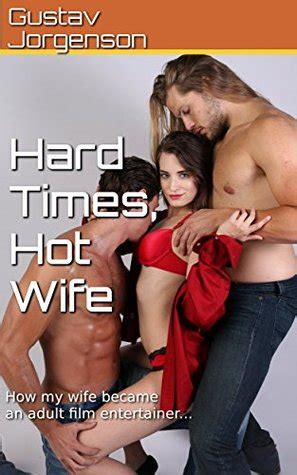 hard times hot wife   wife   adult film