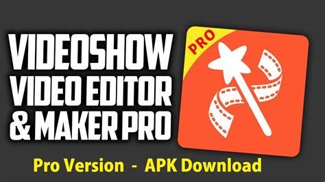 videoshow pro video editor video maker studio apk