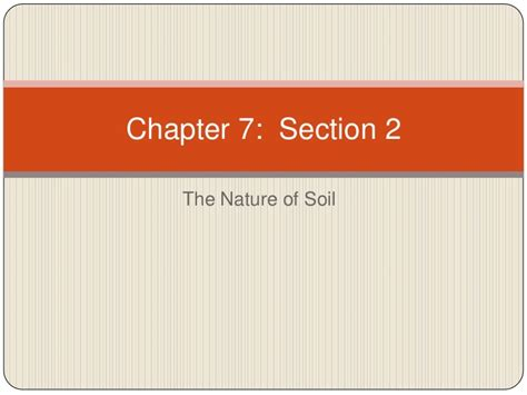 Chapter 7 Section 2 (nature Of Soil