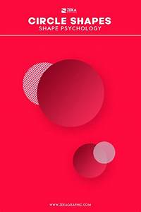 Circle Shape Meaning In Graphic Design  Shape Psychology