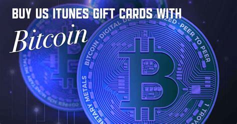 Go back buy gift cards; Buy US iTunes Cards with Bitcoin - MyGiftCardSupply