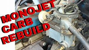 Gm Rochester Monojet Carb Rebuild