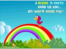 A Chirpy Hello! Free World Hello Day eCards, Greeting
