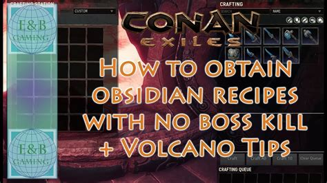 conan exiles obsidian weapon recipes  boss kill