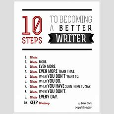 10 Steps To Becoming A Better Writer (poster) Copyblogger