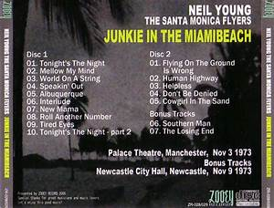 Neil Young & the Santa Monica Flyers / Junkie In The ...