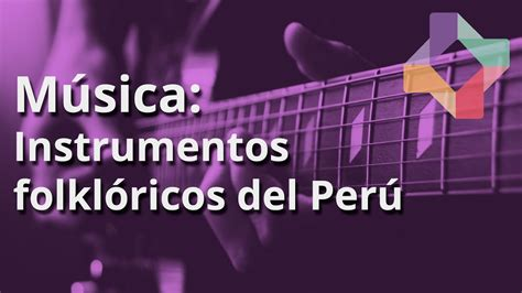 Un mega concierto nunca antes visto en nuestro país que. Instrumentos folklóricos del Perú - Música - Educatina - YouTube