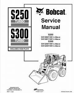Bobcat S250turbo S300turbo Hf Loader Service Manual Pdf