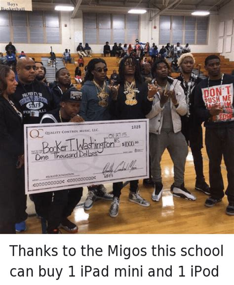 Migos Memes - thanks to the migos this school can buy 1 ipad mini and 1 ipod apple meme on sizzle