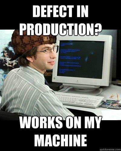 Meme Software - software developer meme memes