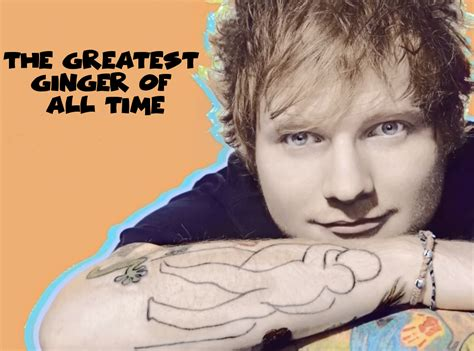"Ed Sheeran ""greatest Ginger Of All Time""  No Coast Bias"
