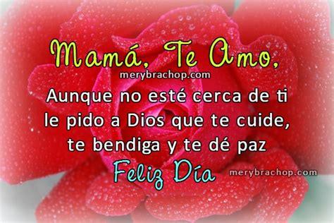 Madre Feliz Día Aunque no esté cerca de ti te Amo