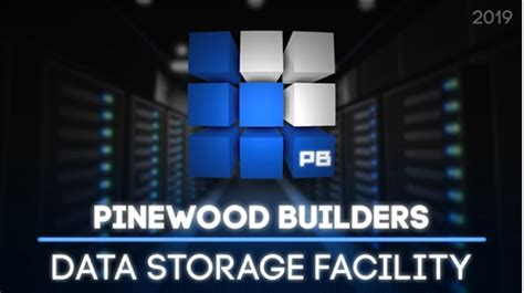 pinewood builders data storage facility roblox
