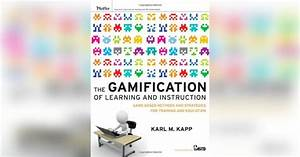 The Gamification Of Learning And Instruction Summary