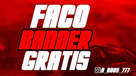Free fire is a mobile survival game that is loved by many gamers and streamed on youtube. FAÇO BANNER GRATIS !! COMO FAZER UM BANNER DE FREE FIRE # ...
