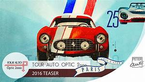 Tour Optic 2000 : 2016 tour auto optic 2000 teaser youtube ~ Medecine-chirurgie-esthetiques.com Avis de Voitures